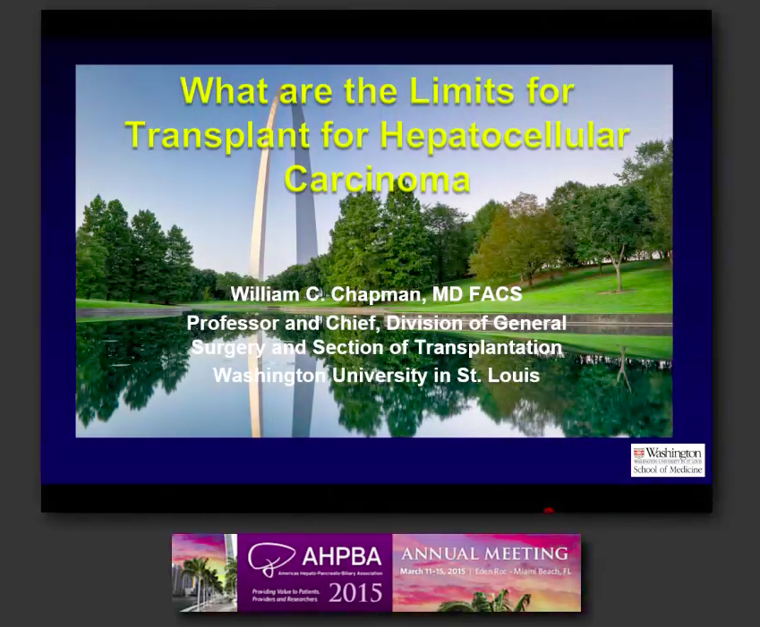 Post Grad Course: Treatment of HPB Malignancies: Transplant #1, Chapman