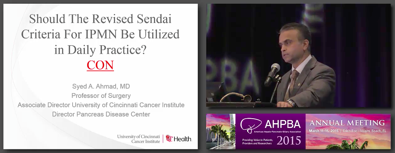 Debate A: Rapid Fire: Adherence to Sendai Criteria for IPMN Management, Ahmad